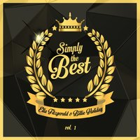 Simply the Best, Vol. 1 — Ella Fitzgerald, Billy Holiday
