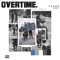 Overtime — Crown