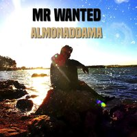 Almonaddama — Mr Wanted