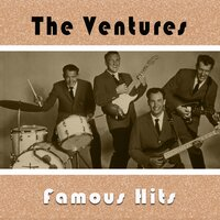 The Ventures / Famous Hits — The Ventures