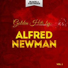 Golden Hits By Alfred Newman Vol 1 — Alfred Newman