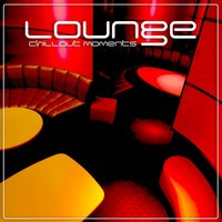 Lounge - Chillout Moments — сборник