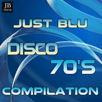 Just Blu Disco 70 's Compilation — Disco Fever