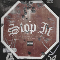 Stop It — RJmrLA, Joe Moses