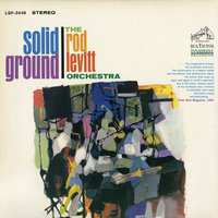 Solid Ground — The Rod Levitt Orchestra