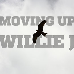 Moving Up — Willie J