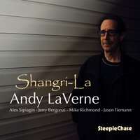 Shangri-La — Andy Laverne, Jerry Bergonzi, Alex Sipiagin, Mike Richmond, Jason Tiemann