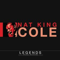 Legends - Nat King Cole — Nat King Cole
