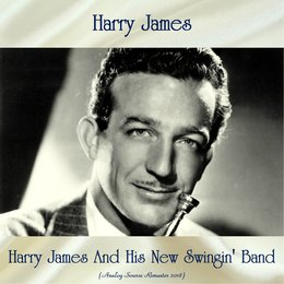 Harry James And His New Swingin' Band — Harry James