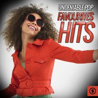 Undeniable Pop Favourites Hits — Фредерик Лоу, The Vocal Masters