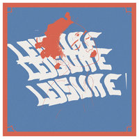 Leisure — Young Squeezie, Herman