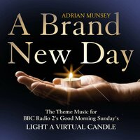 "A Brand New Day (From ""Light a Virtual Candle"") — Adrian Munsey, The City of Prague Philarmonic Orchestra"