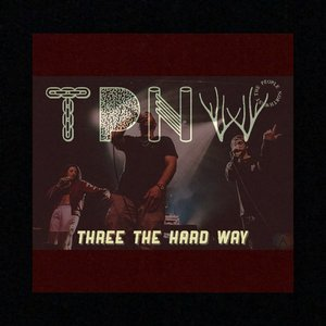 The People North West - Three the Hard Way