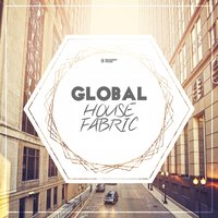 Global House Fabric, Pt. 1 — сборник