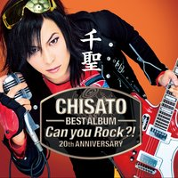 CHISATO 20th Anniversary Best Album -Can You Rock?- — Chisato