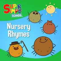 Nursery Rhymes — Super Simple Songs