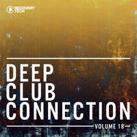 Deep Club Connection, Vol. 18 — сборник