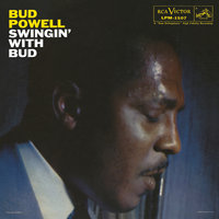 Swingin' With Bud — Bud Powell Trio