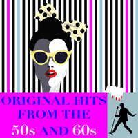Original Hits from the 50s & 60s — сборник