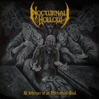 A Whisper of a Horrendous Soul — Nocturnal Hollow