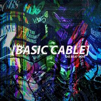Basic Cable: The Beat Tape — CoreyArnell