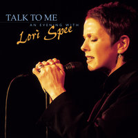 Talk To Me - An Evening with Lori Spee — Lori Spee