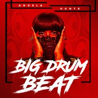 Big Drum Beat — Angela Hunte