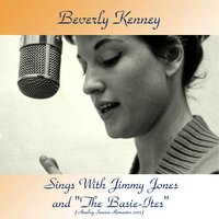 "Sings With Jimmy Jones And ""The Basie-Ites"" — Frank Wess, Joe Newman, Freddie Green, Jo Jones, Beverly Kenney, Ирвинг Берлин"