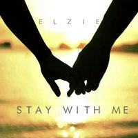 Stay With Me — Dexter Panlilio, Elzie, Edsel Avelino