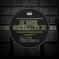 House Generation Presented by Groove Phenomenon — сборник