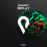 Replay — Bsharry