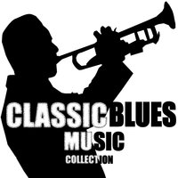 Classic Blues Music Collection — сборник