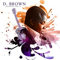 Eclectic, Vol. II — D. Brown
