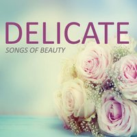 Delicate: Songs of Beauty — сборник