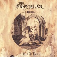 Seed Of Lies — The Storyteller
