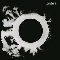 The Sky's Gone Out — Bauhaus