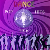 Dance Pop Hits 2016 — Andres Espinosa
