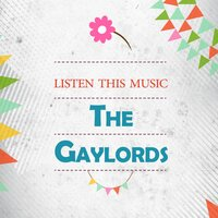 Listen This Music — The Gaylords