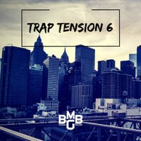 Trap Tension Vol. 6 — BBMG Music Library