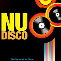 Nu Disco (The Sound of Nu Disco) — сборник