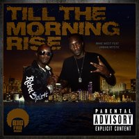 Till the Morning Rise — Urban Mystic, Mike West