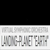 "Landing-Planet ""Earth"" — Alan Lorber, Virtual Symphonic Orchestra"