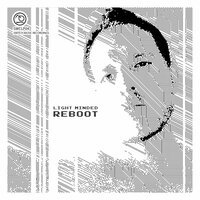 Reboot — Light Minded