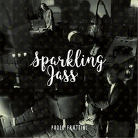 Sparkling Jass — Paolo Frattini