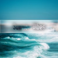 Summer Vibes,Vol.11 — сборник