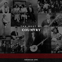 American Epic: The Best of Country — сборник