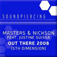 Out There (5th Dimension) — Justine Suissa, Masters & Nickson