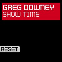 Show Time — Greg Downey