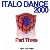 Italo Dance 2000, Pt. Three — сборник