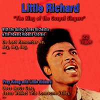 The King of the Gospel Singers — Little Richard, The Quincy Jones Orchestra